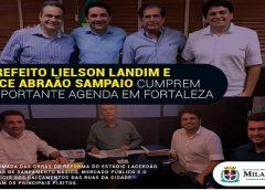Prefeito e vice de Milagres cumprem importante agenda em Fortaleza