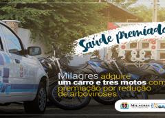 Saúde Premiada: Milagres adquire um carro e três motos como premiação por redução de arboviroses