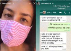 Yanna Lavigne sofre tentativa de golpe, e alerta: 'Não pedi dinheiro'